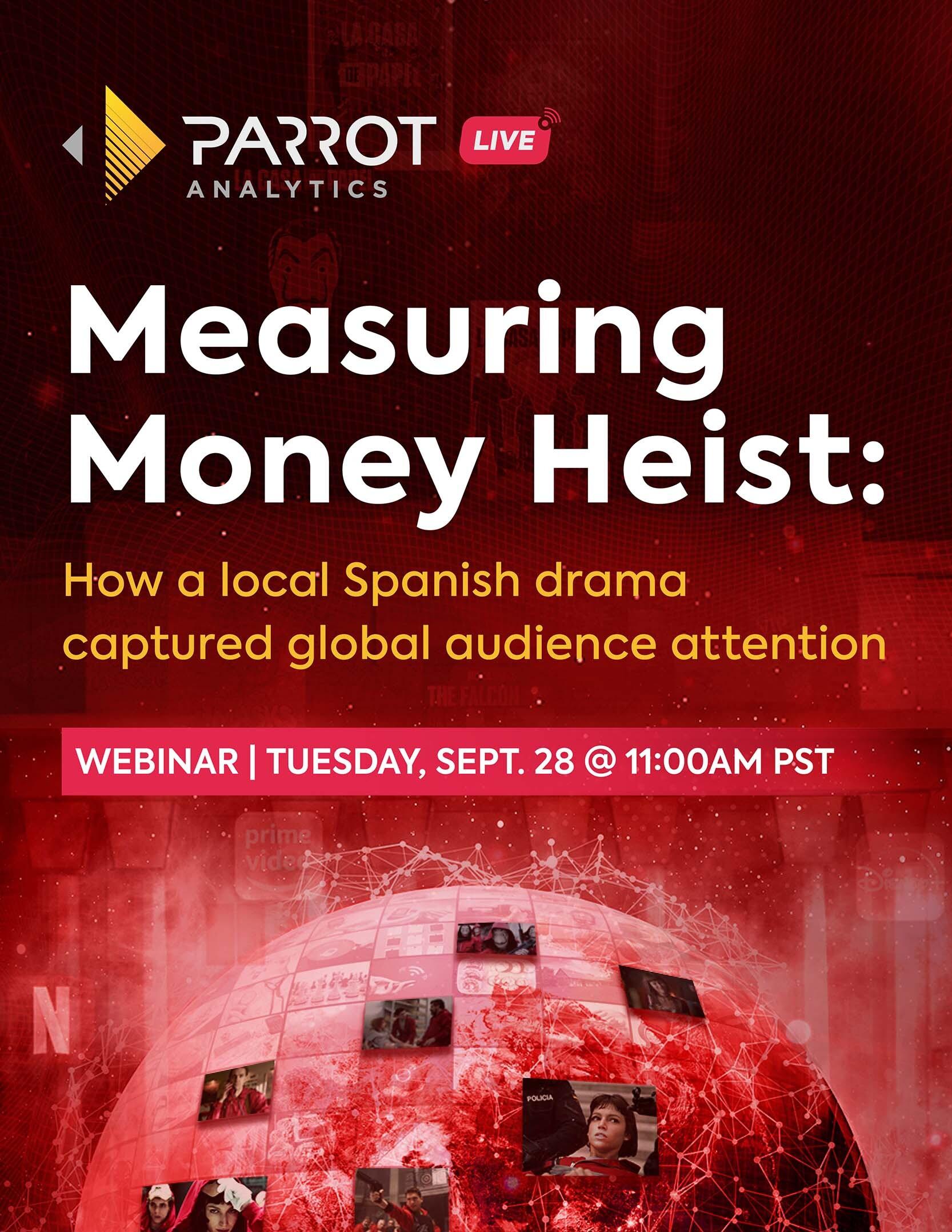 Parrot Analytics LIVE: Measuring Money Heist